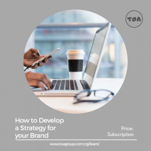 How to Develop a Strategy for your Brand